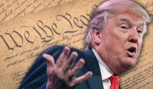 Donald Trump and US Constitution