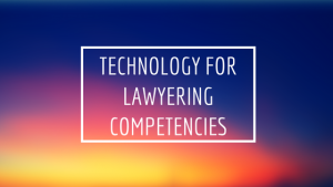 Technology for Lawyering Competencies banner in yellow/red/purple banner
